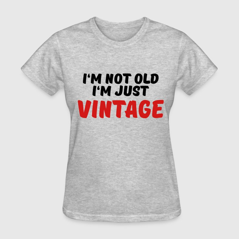 I'm not old, I'm just vintage Women's T-Shirts - Women's T-Shirt