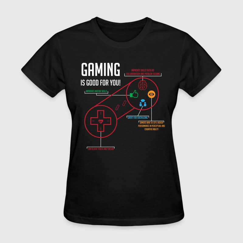 Gaming is Good for You - Women's T-Shirt