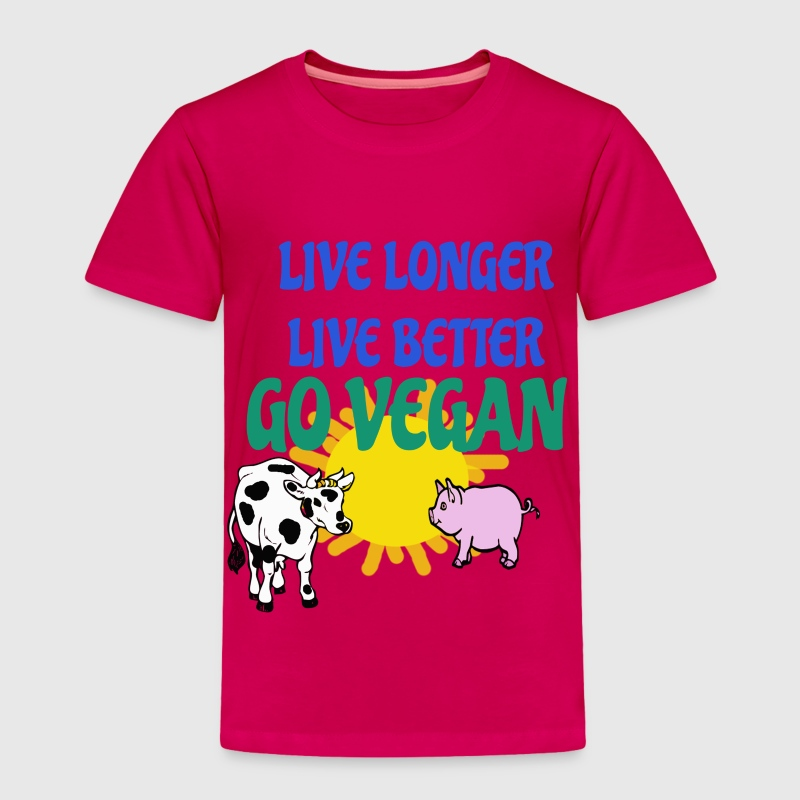 LIVE LONGER LIVE BETTER  - Toddler Premium T-Shirt