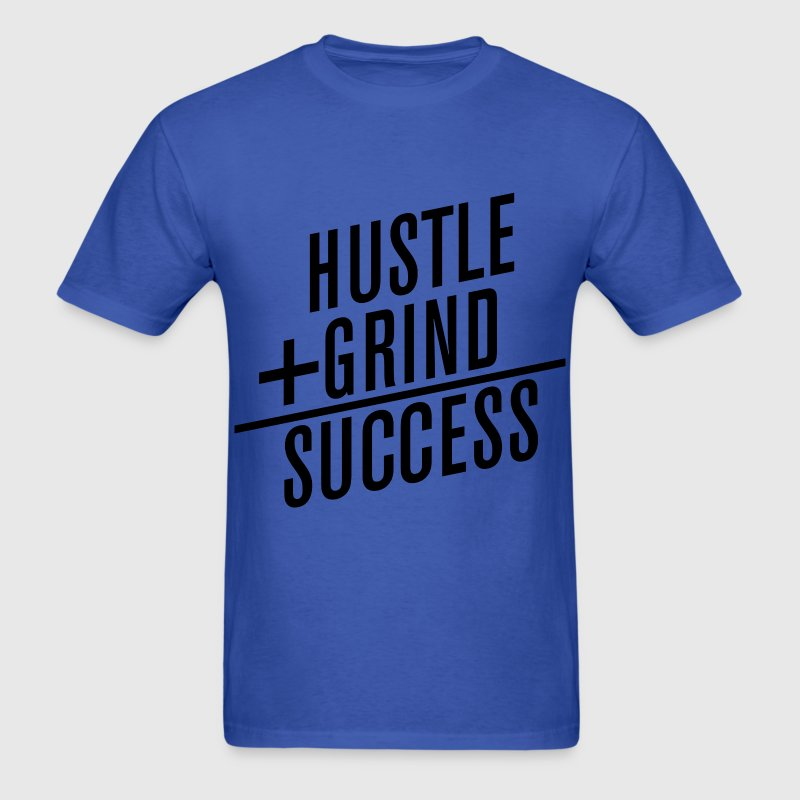 HUSTLE+GRIND=SUCCESS T-Shirts - Men's T-Shirt