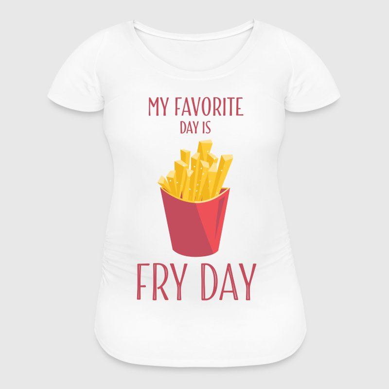 Funny T Shirts Fry Day With French Fries - Women's Maternity T-Shirt