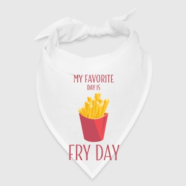 Funny T Shirts Fry Day With French Fries - Bandana