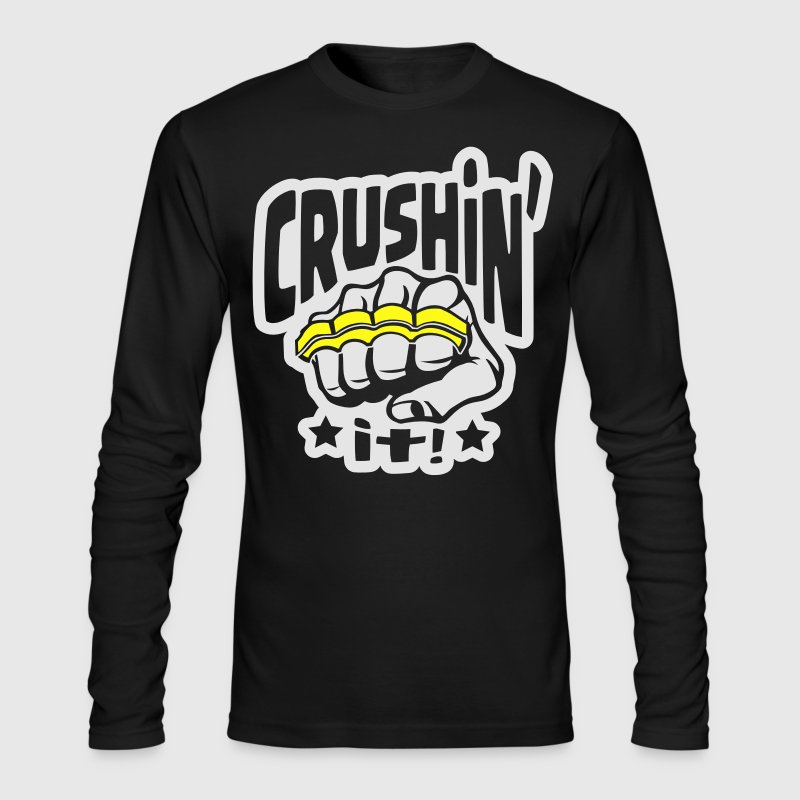 Crushin' it, or Crushing it! Brass Knuckles Style Long Sleeve Shirts - Men's Long Sleeve T-Shirt by Next Level