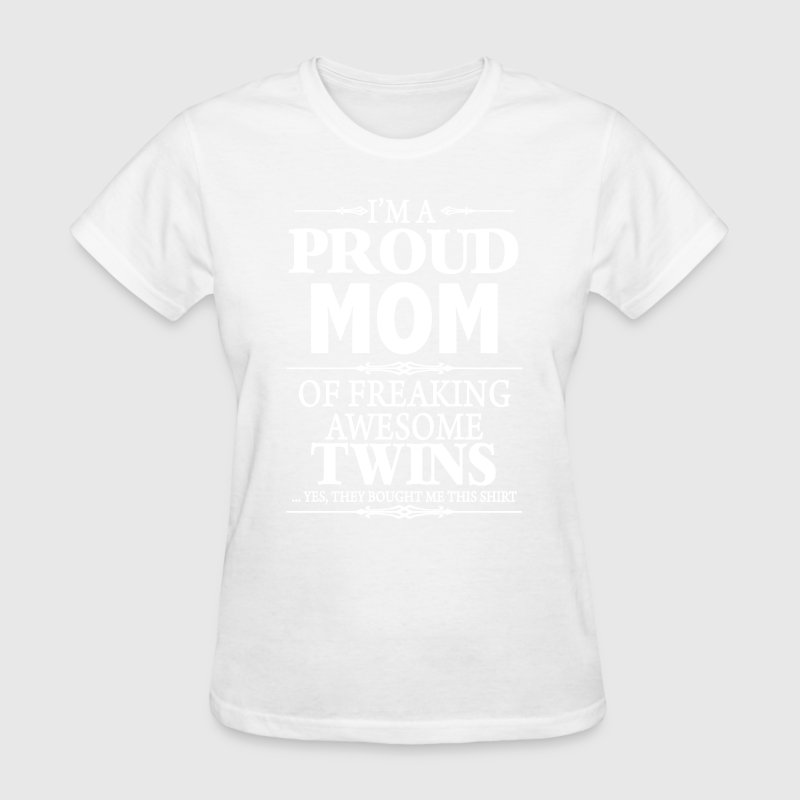 i'm A Proud Mom Of Twins - Women's T-Shirt