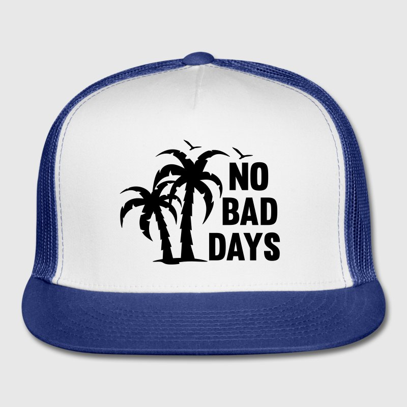 NO BAD DAYS Sportswear - Trucker Cap