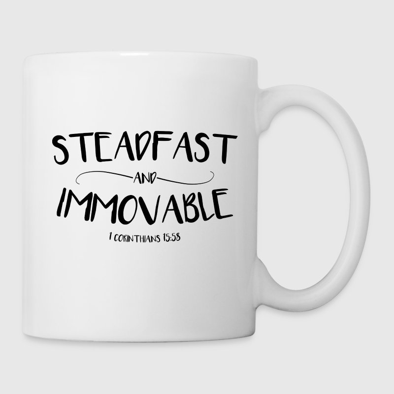 Steadfast and Immovable (1 Corinthians 15:58) Mugs & Drinkware - Coffee/Tea Mug
