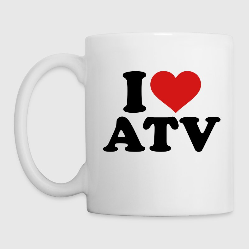 I love ATV Mugs & Drinkware - Coffee/Tea Mug