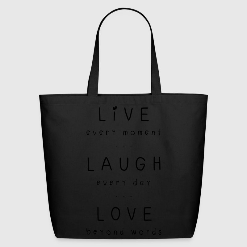 live laugh love motto Bags & backpacks - Eco-Friendly Cotton Tote