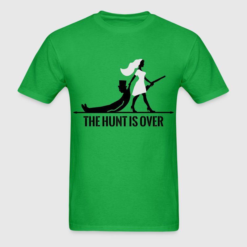 the hunt is over bachelorette bachelor party bride T-Shirts - Men's T-Shirt