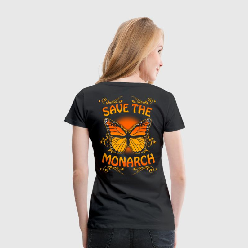 SAVE THE MONARCH - Majesty butterfly - Women's Premium T-Shirt
