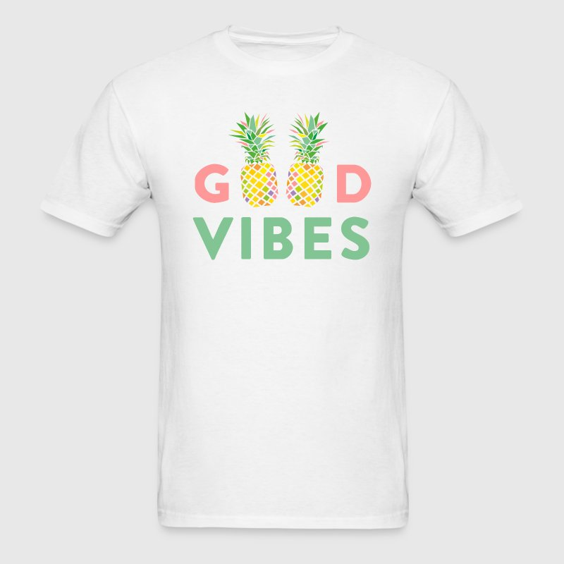 AD GOOD VIBES PINEAPPLES T-Shirts - Men's T-Shirt