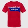 EARN IT T-Shirts - Men's T-Shirt by American Apparel