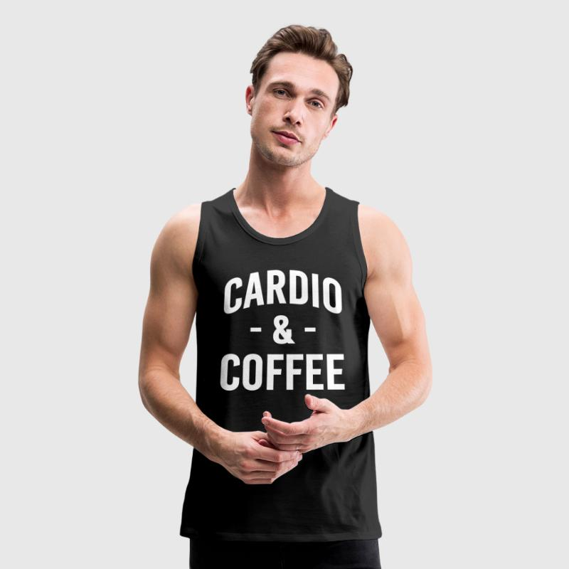 Cardio and Coffee funny saying shirt - Men's Premium Tank