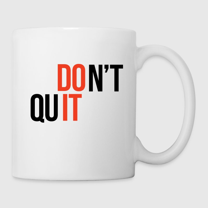 Don't Quit, Do It - Coffee/Tea Mug