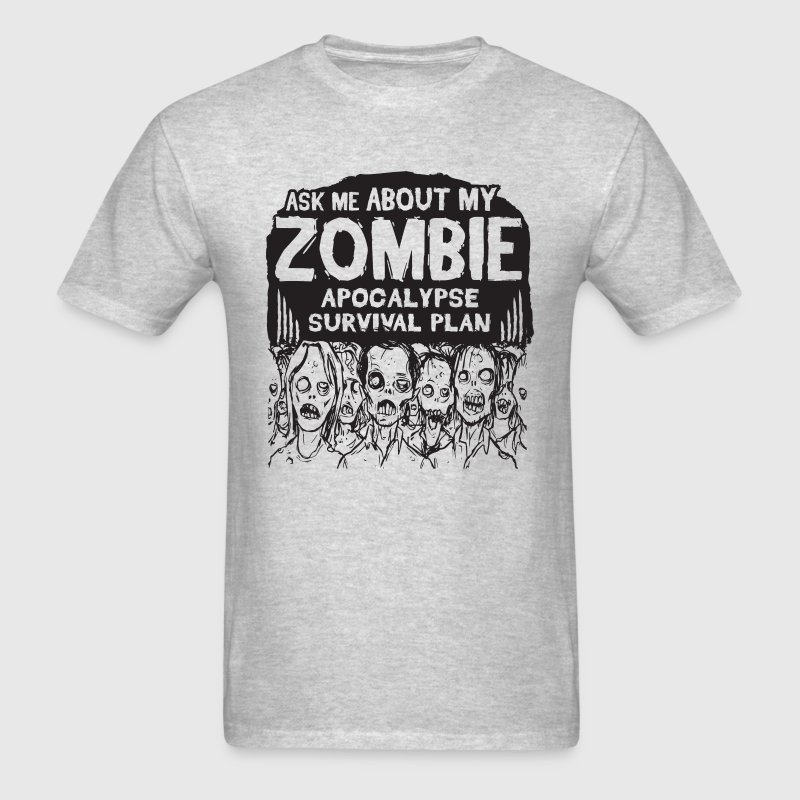 ask me about my zombie apocalypse survival plan - Men's T-Shirt