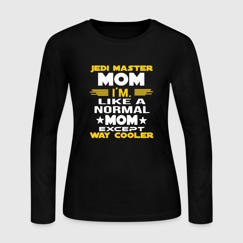 Jedi Master Mom Shirt - Women's Long Sleeve Jersey T-Shirt