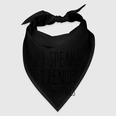 Speak French Fries Funny Quote Bags & backpacks - Bandana