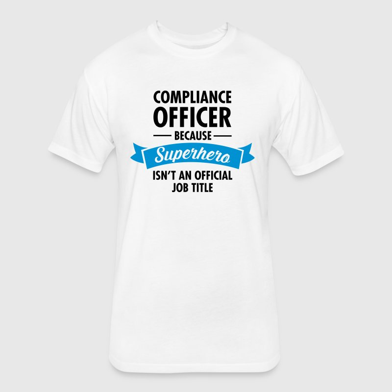 Compliance Office - Superhero T-Shirts - Fitted Cotton/Poly T-Shirt by Next Level