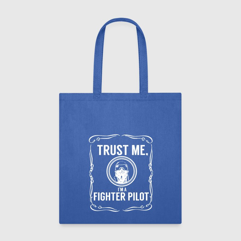 Trust me - Fighter pilot Bags & backpacks - Tote Bag