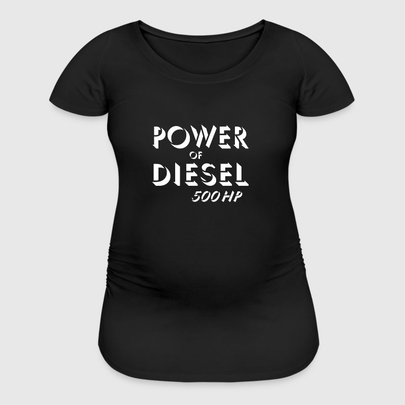 Power of diesel Women's T-Shirts - Women's Maternity T-Shirt