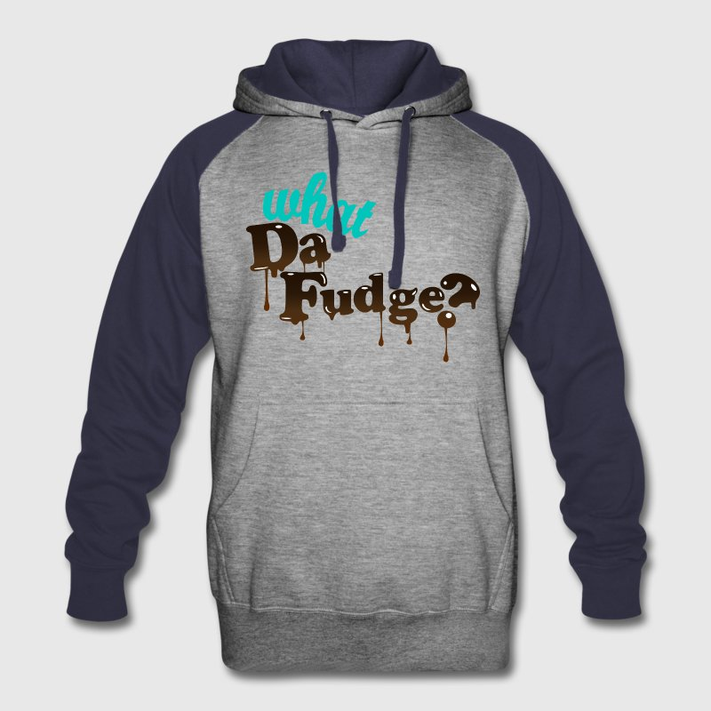 What the fudge? Funny Food Humor - Colorblock Hoodie