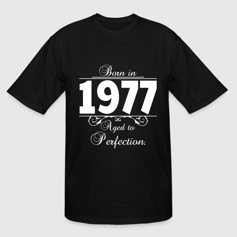 Born in 1977 birthday T-Shirts - Men's Tall T-Shirt