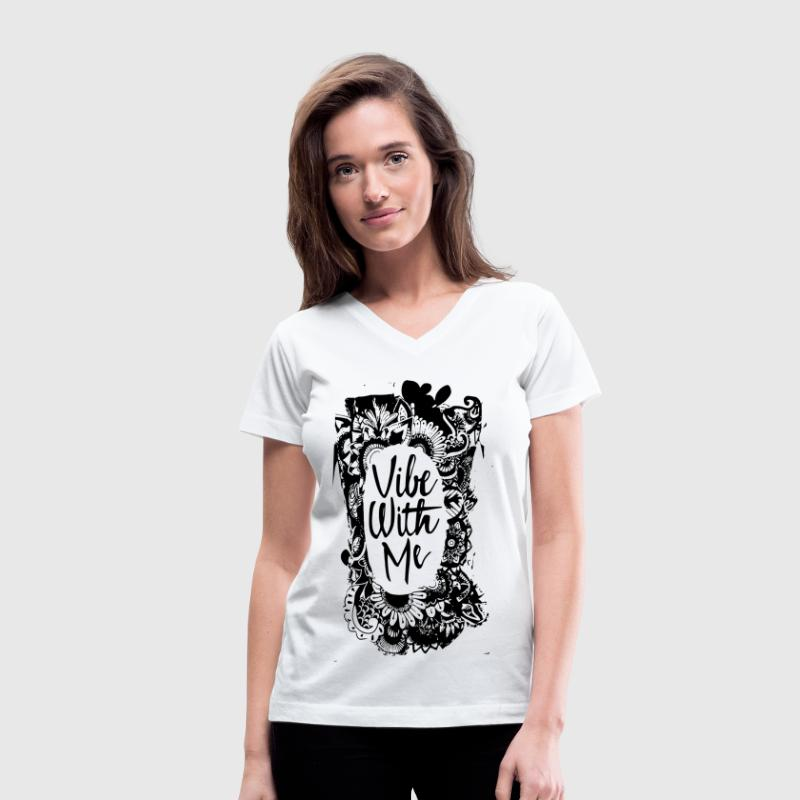 Vibe With Me Women's T-Shirts - Women's V-Neck T-Shirt
