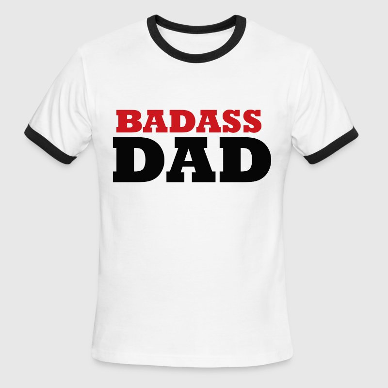 Badass DAD - Men's Ringer T-Shirt