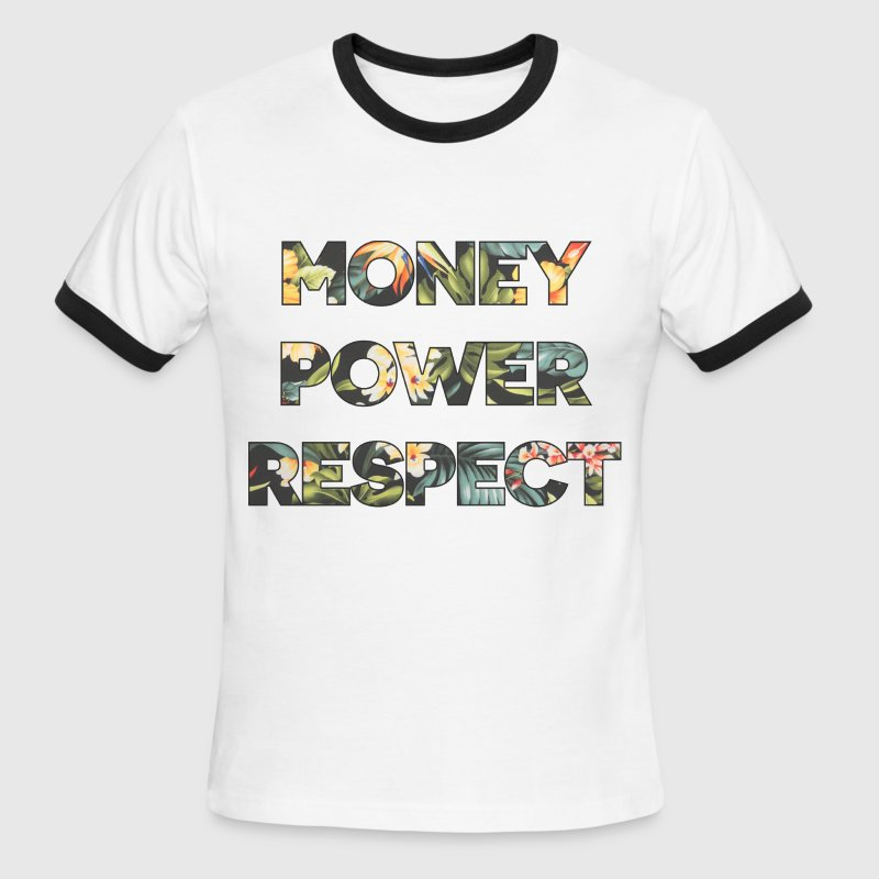 Money Power Respect - Men's Ringer T-Shirt