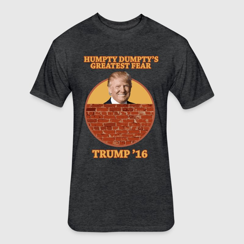 Trump Shirt Wall - Mens Fitted Humpty Dumpty - Fitted Cotton/Poly T-Shirt by Next Level