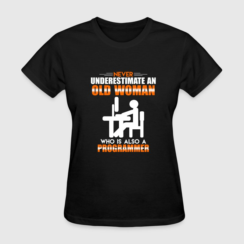 Old Woman Programmer - Women's T-Shirt