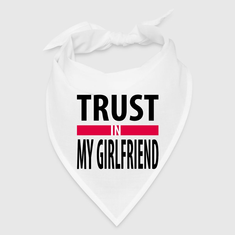 I trust in my girlfriend Caps - Bandana