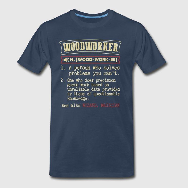 Woodworker Funny Dictionary Term Men's Badass T-Sh T-Shirt | Spreadshirt