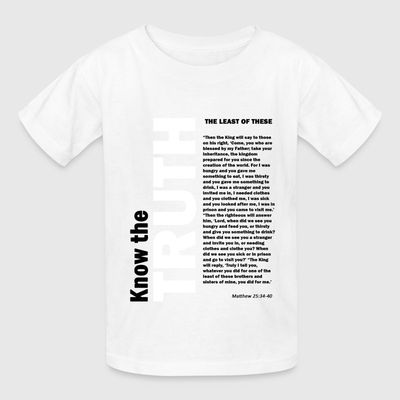 The Least of These Kids' Shirts - Kids' T-Shirt