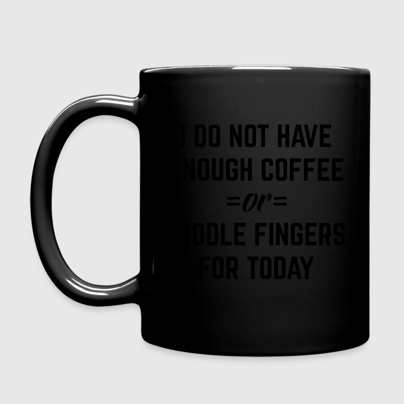 Coffee & Middle Fingers Funny Quote Mugs & Drinkware - Full Color Mug