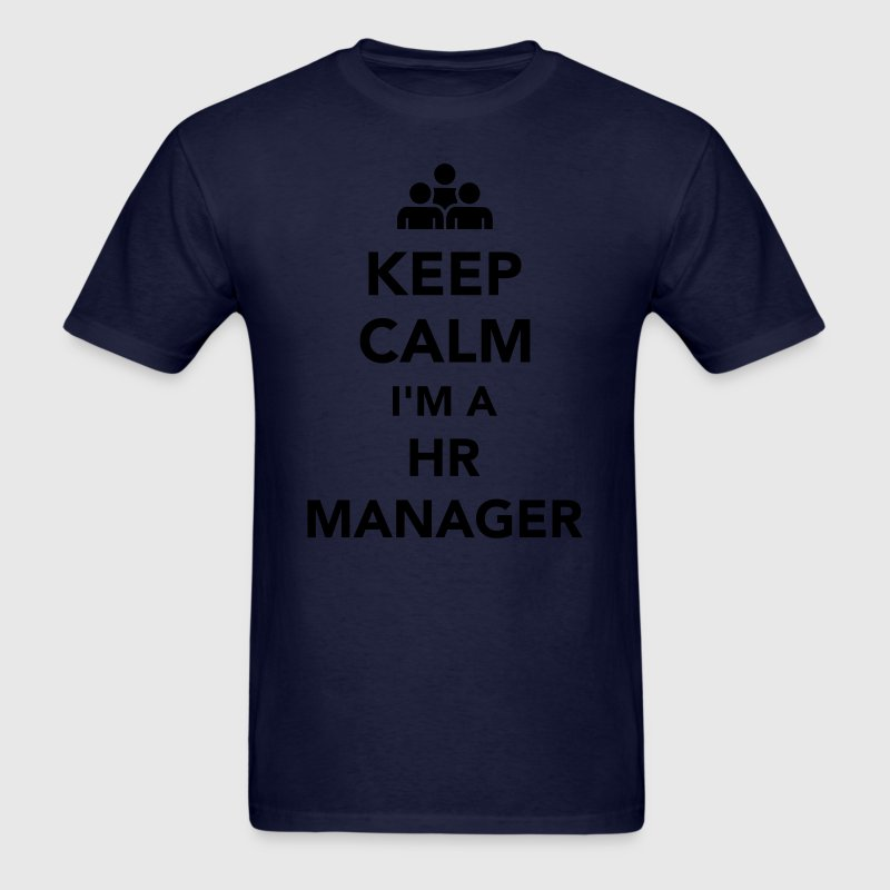 Keep calm I'm a HR Manager T-Shirts - Men's T-Shirt