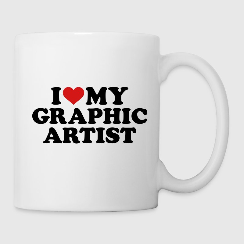 I love my graphic artist Mugs & Drinkware - Coffee/Tea Mug