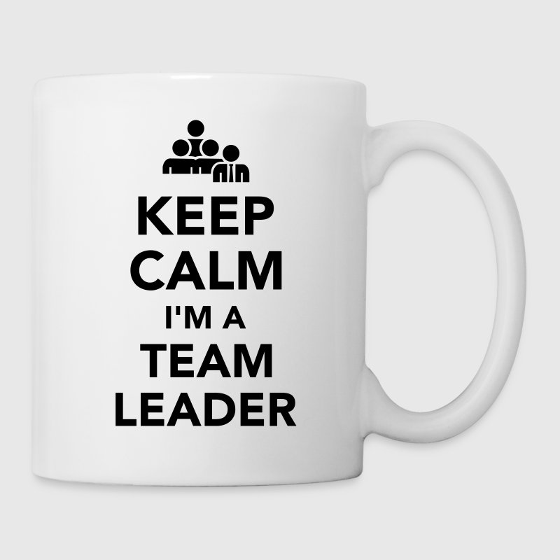 Keep calm I'm a team leader Mugs & Drinkware - Coffee/Tea Mug