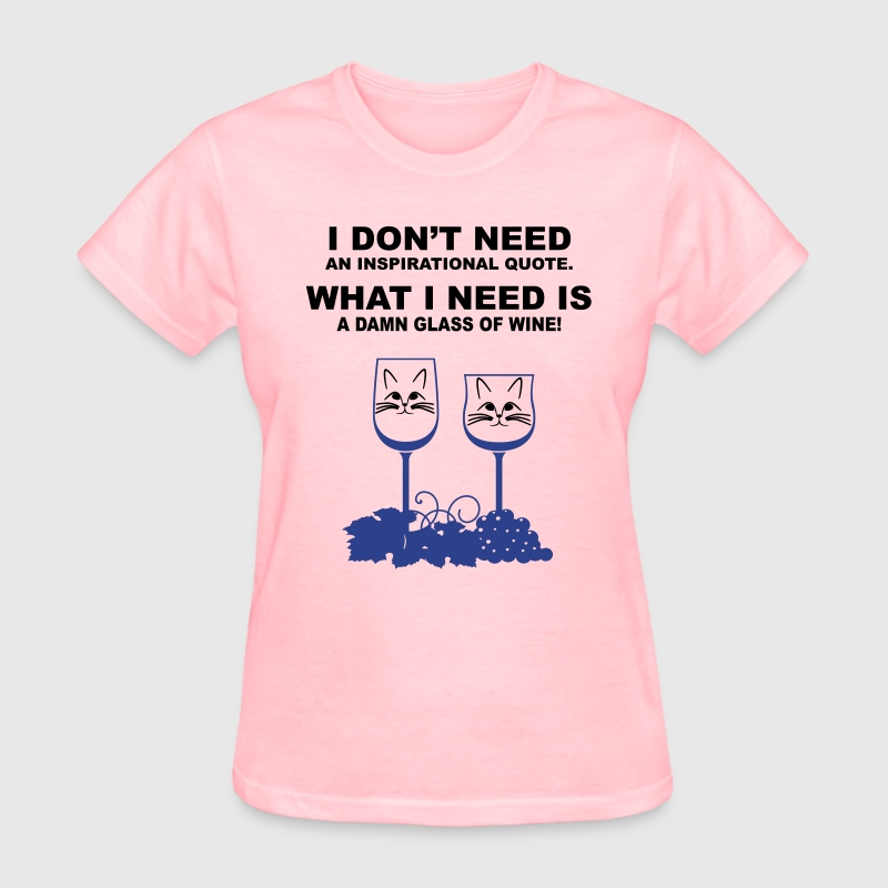 Inspirational Quotes-Wine Women's T-Shirts - Women's T-Shirt