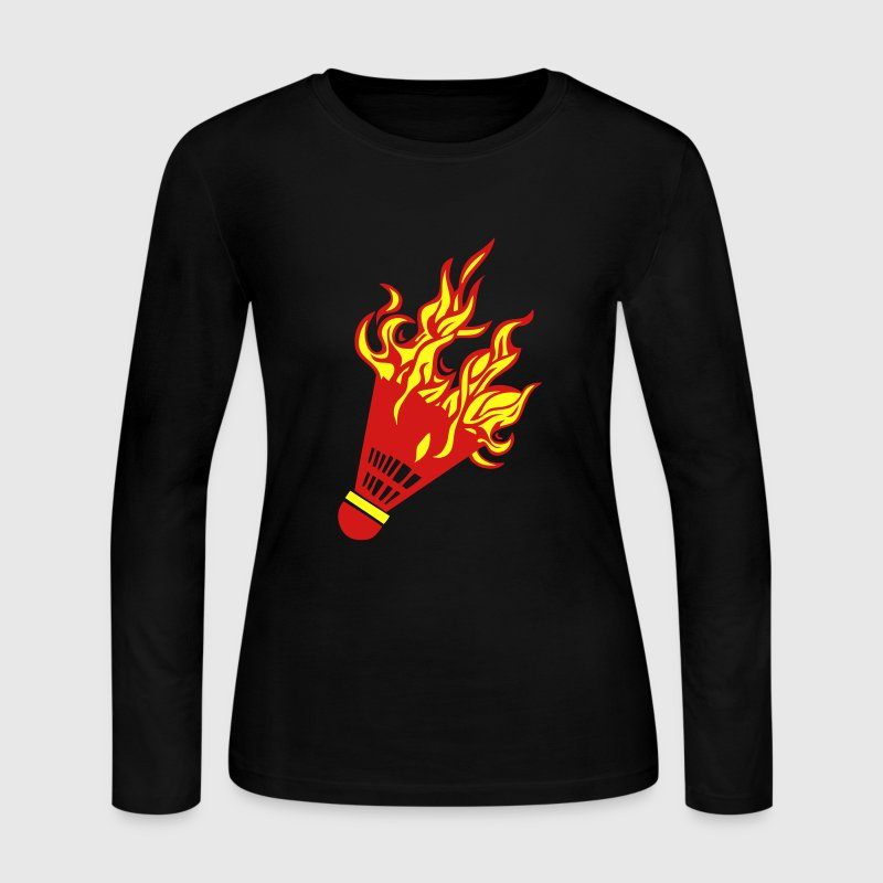 badminton shuttlecock fire flame 1 Long Sleeve Shirts - Women's Long Sleeve Jersey T-Shirt