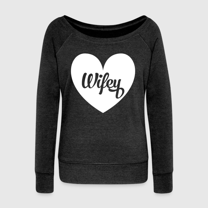 Wifey sweatshirt - Women's Wideneck Sweatshirt