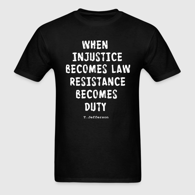 RESISTANCE BECOMES DUTY T-Shirts - Men's T-Shirt