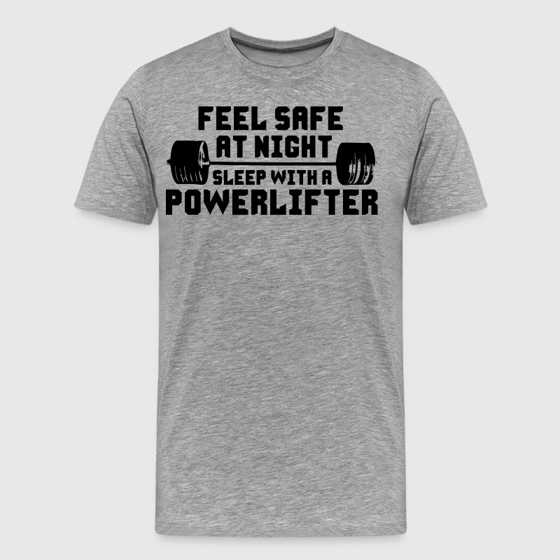 Feel Safe At Night, Sleep With A Powerlifter T-Shirts - Men's Premium T-Shirt