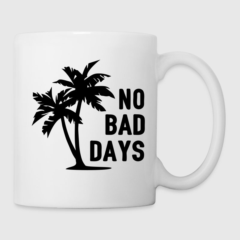 AD No Bad Days Mugs & Drinkware - Coffee/Tea Mug