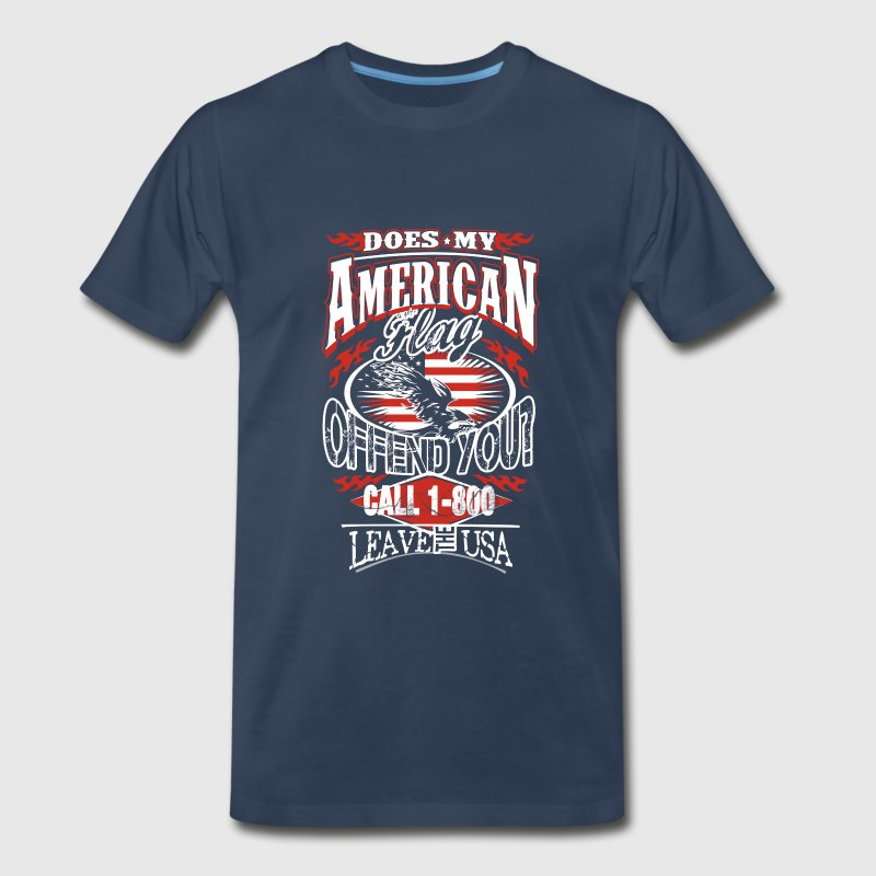American-Does my american flag offend you? - Men's Premium T-Shirt
