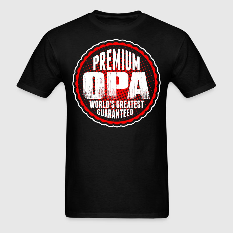 Premium Opa World's Greatest Guaranted T-Shirts - Men's T-Shirt