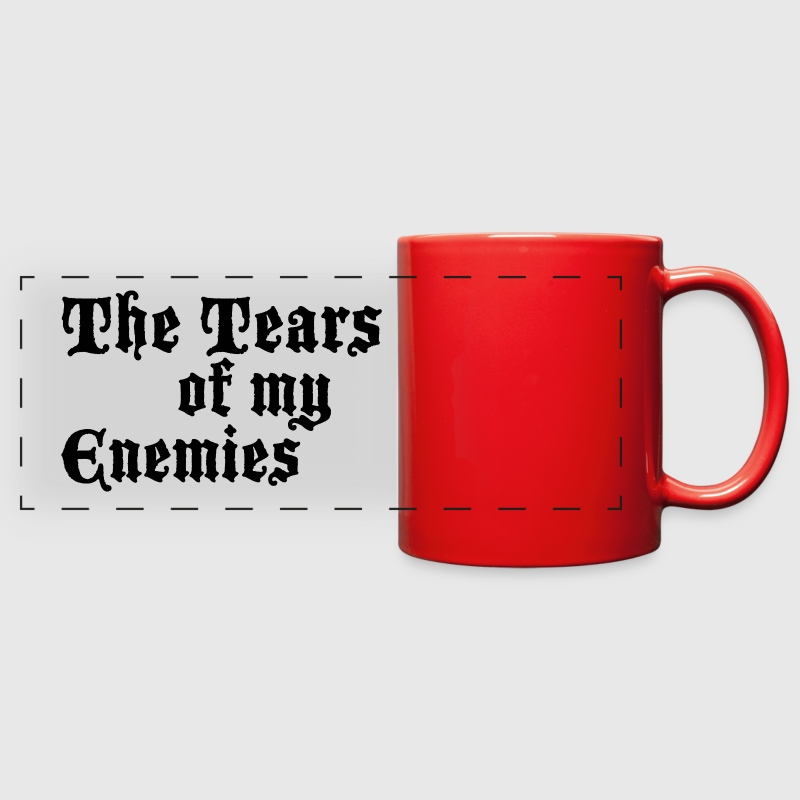 Drinking the Tears of my Enemies  - Full Color Panoramic Mug