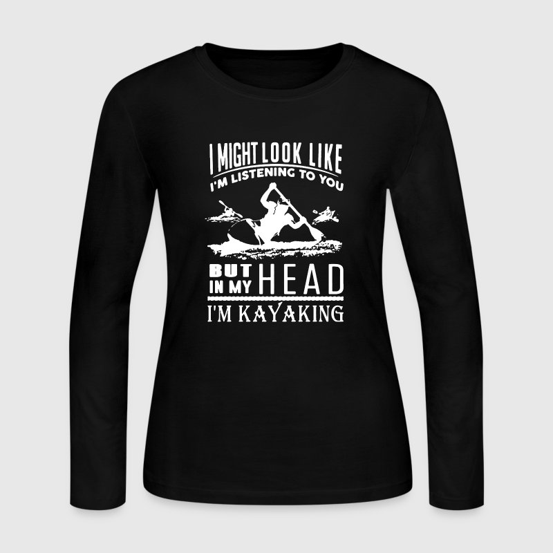 Kayaking Shirt - Women's Long Sleeve Jersey T-Shirt