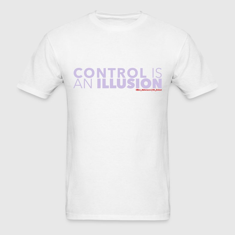 mr robot quotes control illusion T-Shirts - Men's T-Shirt