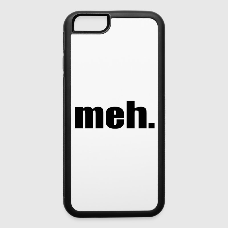 meh. Phone & Tablet Cases - iPhone 6/6s Rubber Case